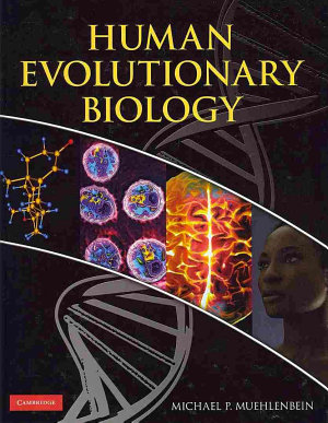 Human Evolutionary Biology PDF