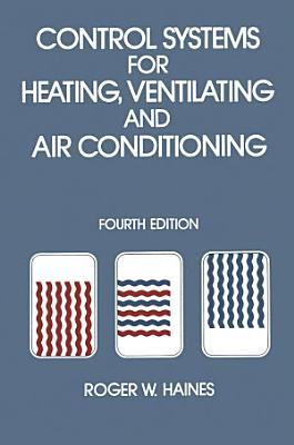 Control Systems for Heating  Ventilating and Air Conditioning PDF