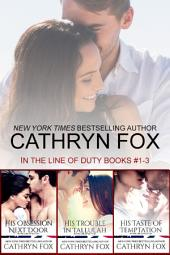 In the Line of Duty: Book 1-3