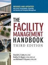 The Facility Management Handbook: Edition 3
