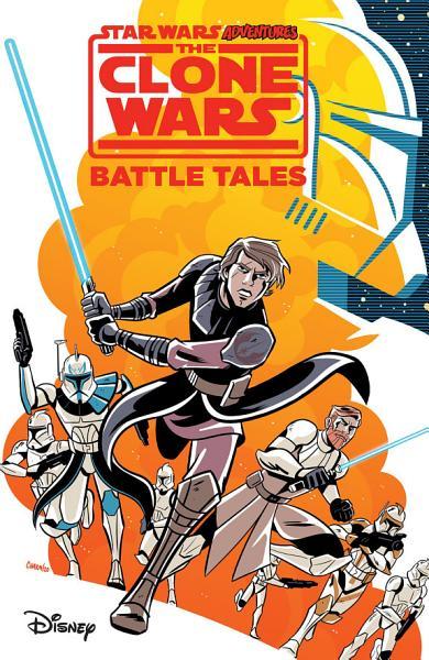 Download Star Wars Adventures  The Clone Wars   Battle Tales Book