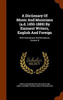 A Dictionary of Music and Musicians  A  D  1450 1889  by Eminent Writers  English and Foreign PDF