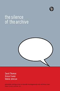 The Silence of the Archive Book
