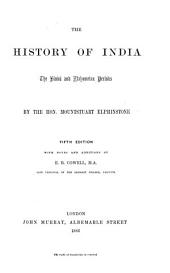 The History of India: The Hindú and Mahometan Periods
