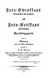 Forn-swenskans och Forn norskans spräkbyggnad