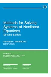 Methods for Solving Systems of Nonlinear Equations: Second Edition