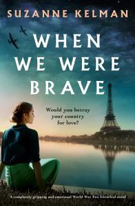 When We Were Brave Book