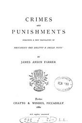 Crimes and Punishments: Including a New Translation of Beccaria's 'Dei Delitti E Delle Pene,'
