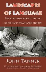 Landscapes of Language: Richard Brautigan's Fiction