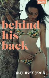 Behind His Back