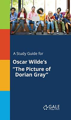A Study Guide for Oscar Wilde's
