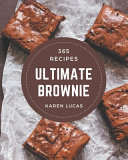 365 Ultimate Brownie Recipes