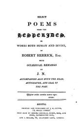 Select poems from the Hesperides, with occasional remarks by J.N.