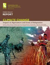 Climate Change: Impact on Agriculture and Costs of Adaptation