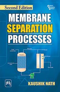 MEMBRANE SEPARATION PROCESSES
