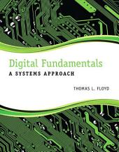 Digital Electronics: A Systems Approach