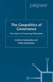 Geopolitics of Governance: The Impact of Contrasting Philosophies