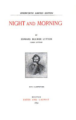 Bulwer's Novels: Night and morning