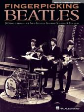 Fingerpicking Beatles & Expanded Edition (Songbook): 30 Songs Arranged for Solo Guitar in Standard Notation & Tab