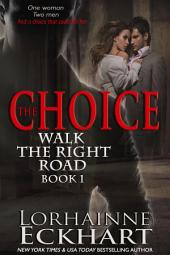 The Choice: (Mystery, Thriller, Romantic Suspense)