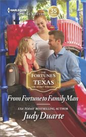 From Fortune to Family Man: A Single Dad Romance