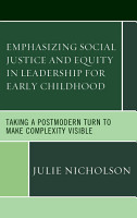 Emphasizing Social Justice and Equity in Leadership for Early Childhood PDF
