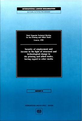 Third Tripartite Technical Meeting for the Printing and Allied Trades  Geneva  1990 PDF
