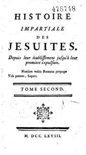 Histoire Impartiale des Jésuites depuis leur établissement jusqu'à leur première expulsion (par Simon Linguet)