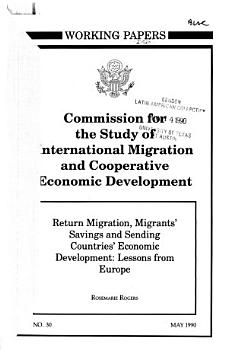 Return Migration  Migrants  Savings and Sending Countries  Economic Development PDF