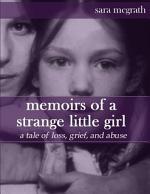 Memoirs of a Strange Little Girl