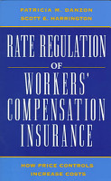 Rate Regulation of Workers  Compensation Insurance PDF
