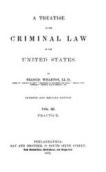 A Treatise on the Criminal Law of the United States PDF