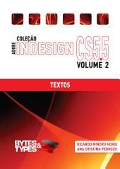 Coleção Adobe InDesign CS5.5 - Textos