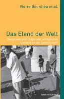 Das Elend der Welt  Zeugnisse und Diagnosen allt  glichen Leidens an der Gesellschaft PDF