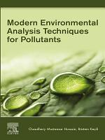 Modern Environmental Analysis Techniques for Pollutants