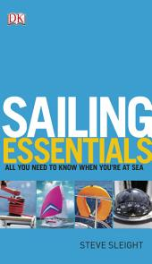 Sailing Essentials: All You Need to Know When You're at Sea