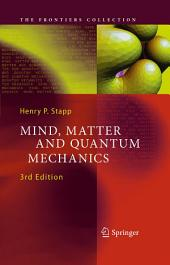 Mind, Matter and Quantum Mechanics: Edition 3