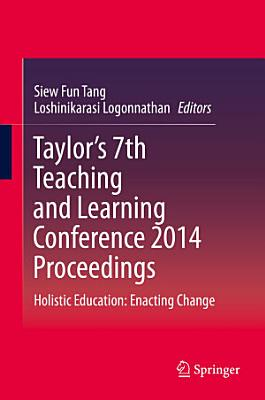 Taylor   s 7th Teaching and Learning Conference 2014 Proceedings PDF
