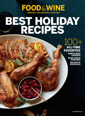 FOOD   WINE Best Holiday Recipes