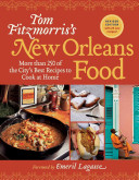 Tom Fitzmorris s New Orleans Food  Revised Edition