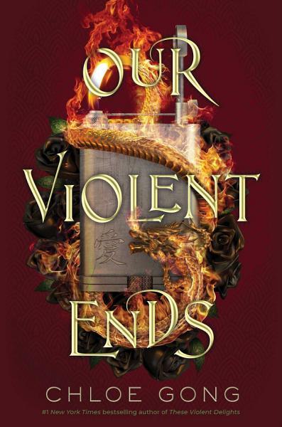 Download Our Violent Ends Book