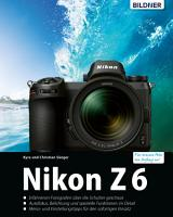 Nikon Z6   F  r bessere Fotos von Anfang an PDF