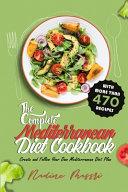 The Complete Mediterranean Diet Cookbook Book