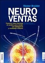 Neuroventas: ¿Cómo compran ellos?¿Cómo compran ellas?: aprenda a aplicar los conocimientos sobre el funcionamiento del cerebro para vender con inteligencia y resultados