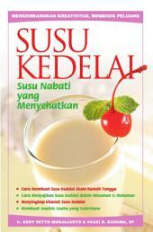 Susu Kedelai; Susu Nabati yang Menyehatkan
