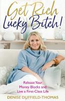 Get Rich  Lucky Bitch  PDF