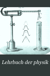 Lehrbuch der Physik: Band 1
