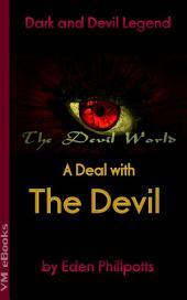 A DEAL WITH THE DEVIL: The Devil World