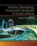 Money  Banking  Financial Markets and Institutions