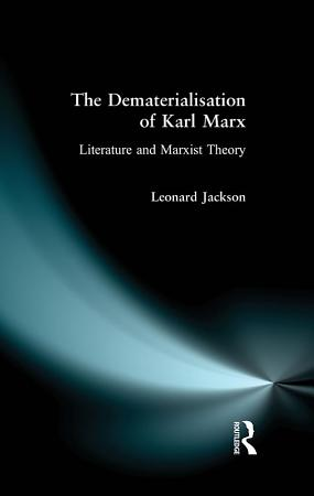 The Dematerialisation of Karl Marx PDF